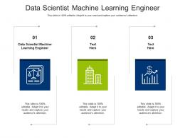 Data Scientist Machine Learning Engineer Ppt Powerpoint Presentation Summary Graphics Design Cpb