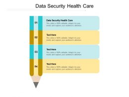 Data Security Health Care Ppt Powerpoint Presentation Outline Brochure Cpb