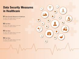 Data Security Measures In Healthcare Ppt Powerpoint Presentation Pictures