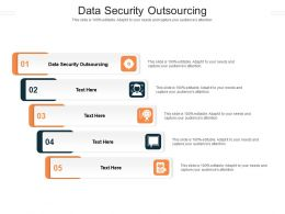 Data Security Outsourcing Ppt Powerpoint Presentation Summary Example File Cpb