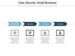 Data Security Small Business Ppt Powerpoint Presentation Model Display Cpb
