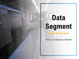 Data Segment Categories Confidential Essentials Process Technologies