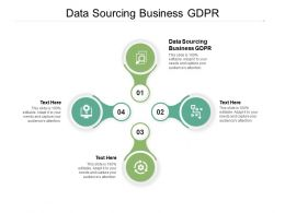 Data Sourcing Business GDPR Ppt Powerpoint Presentation Diagram Lists Cpb