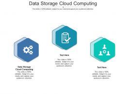 Data Storage Cloud Computing Ppt Powerpoint Presentation Icon Show Cpb