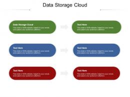 Data Storage Cloud Ppt Powerpoint Presentation File Graphics Cpb