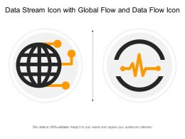 Data Stream Icon With Global Flow And Data Flow Icon
