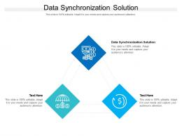 Data Synchronization Solution Ppt Powerpoint Presentation Icon Aids Cpb