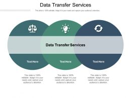 Data Transfer Services Ppt Powerpoint Presentation Model Objects Cpb