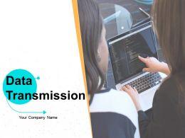 Data Transmission Powerpoint Presentation Slides