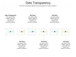 Data Transparency Ppt Powerpoint Presentation Outline Slide Portrait Cpb