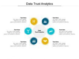 Data Trust Analytics Ppt Powerpoint Presentation Slides Maker Cpb