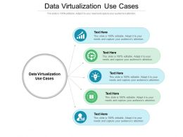 Data Virtualization Use Cases Ppt Powerpoint Presentation Show Graphics Cpb