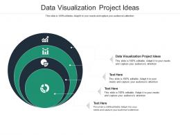 Data Visualization Project Ideas Ppt Powerpoint Presentation Infographics Model Cpb