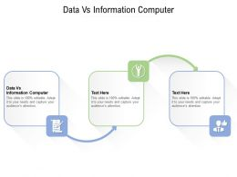 Data Vs Information Computer Ppt Powerpoint Presentation Icon Designs Cpb