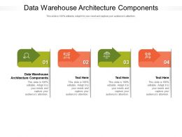 Data Warehouse Architecture Components Ppt Powerpoint Presentation Visuals Cpb