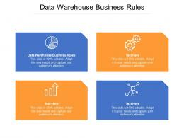 Data Warehouse Business Rules Ppt Powerpoint Presentation Model Good Cpb