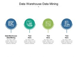 Data Warehouse Data Mining Ppt Powerpoint Presentation Pictures Guide Cpb
