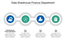 Data Warehouse Finance Department Ppt Powerpoint Presentation Layouts Pictures Cpb