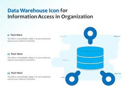 Data Warehouse Icon For Information Access In Organization
