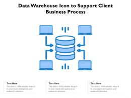 Data Warehouse Icon To Support Client Business Process
