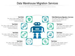 Data Warehouse Migration Services Ppt Powerpoint Presentation Outline Slide Download Cpb