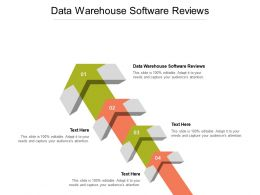 Data Warehouse Software Reviews Ppt Powerpoint Presentation Ideas Aids Cpb