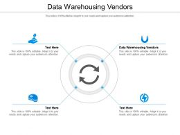 Data Warehousing Vendors Ppt Powerpoint Presentation Gallery File Formats Cpb