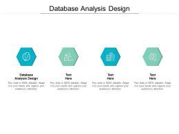 Database Analysis Design Ppt Powerpoint Presentation Slides Background Cpb