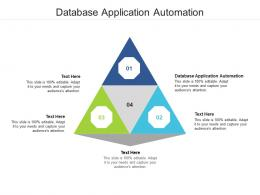 Database Application Automation Ppt Powerpoint Presentation Show Elements Cpb