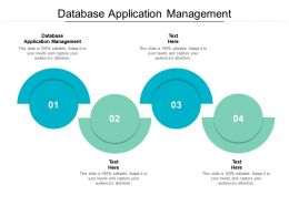 Database Application Management Ppt Powerpoint Presentation Gallery Format Cpb