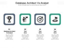 Database Architect Vs Analyst Ppt Powerpoint Presentation Summary Topics Cpb