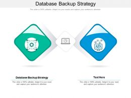 Database Backup Strategy Ppt Powerpoint Presentation Outline Slide Download Cpb