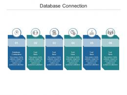 Database Connection Ppt Powerpoint Presentation Ideas Skills Cpb