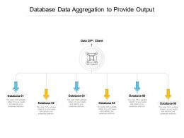 Database Data Aggregation To Provide Output