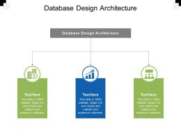 Database Design Architecture Ppt Powerpoint Presentation Infographic Template Design Cpb