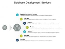 Database Development Services Ppt Powerpoint Presentation Professional Clipart Cpb