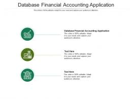 Database Financial Accounting Application Ppt Powerpoint Presentation Inspiration Professional Cpb