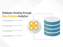 Database Hosting Through Data Science Analytics