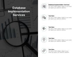 Database Implementation Services Ppt Powerpoint Presentation Icon Clipart Images Cpb