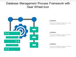 Database Management Process Framework With Gear Wheel Icon