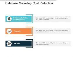 Database Marketing Cost Reduction Ppt Powerpoint Presentation File Graphics Cpb