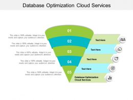 Database Optimization Cloud Services Ppt Powerpoint Presentation Portfolio Mockup Cpb