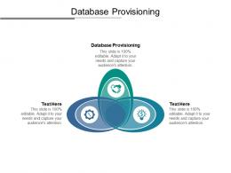 Database Provisioning Ppt Powerpoint Presentation Model Master Slide Cpb