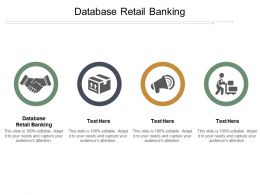 Database Retail Banking Ppt Powerpoint Presentation File Grid Cpb