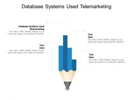 Database Systems Used Telemarketing Ppt Powerpoint Presentation Pictures Inspiration Cpb
