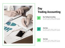 Day Trading Accounting Ppt Powerpoint Presentation Professional Topics Cpb