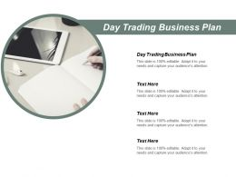 Day Trading Business Plan Ppt Powerpoint Presentation Pictures Skills Cpb