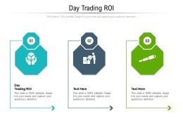 Day Trading ROI Ppt Powerpoint Presentation Show Outfit Cpb