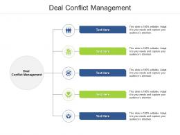 Deal Conflict Management Ppt Powerpoint Presentation Outline Infographic Template Cpb