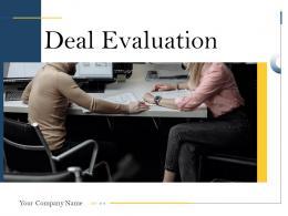 Deal Evaluation Powerpoint Presentation Slides